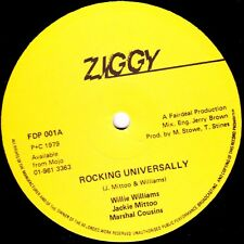 WILLIE WILLIAMS/JACKIE MITOO/MARSH COUSINS - ROCKING UNIVERSALLY,  UK Ziggy  '79