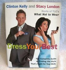 NEW - WHAT NOT TO WEAR - DRESS YOUR BEST - SOFTCOVER BOOK - LAST SEASON