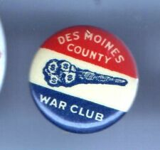 1917 pin WWI Homefront Des Moines County WAR CLUB pinback button