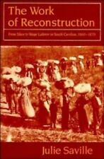 The Work of Reconstruction: From Slave to Wage Laborer in South-ExLibrary