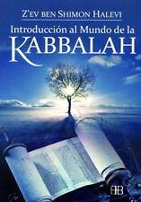 INTRODUCCION AL MUNDO DE LA KABBALAH, POR: Z EV BEN SHIMON HALEVI