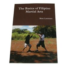 Basics of Filipino Martial Arts Book Marc Lawrence escrima kali arnis