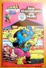 ALBUM GAMMA : LES COMBATS DE HULK - Marvel 1979