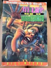 The Incredible Worlds of Wally Mcdoogle Ser.: My Life as a Smashed Burrito by.