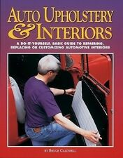 How to Upholster your Street Rod, Hot Rod or Muscle Car Manual - Book