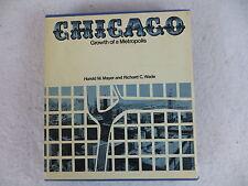 Harold M. Mayer & Richard C. Wade  CHICAGO University of Chicago Press 1969