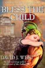 Bless the Child by David West (2014, Paperback)