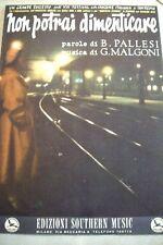 8° festival Sanremo NON POTRAI DIMENTICARE 1958 PALLESI-MALGONI spartito musica
