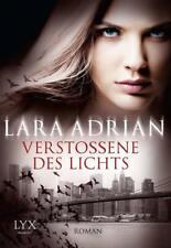 Verstoßene des Lichts / Midnight Breed Bd.13 von Lara Adrian  UNGELESEN