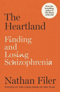 The Heartland: finding and losing schizophrenia | Nathan Filer