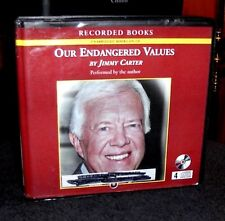 Our Endangered Values America's Moral Crisis by Jimmy Carter Unabridged CDs