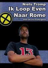Ik Loop Even Naar Rome : Over de Via Francigena by Niels Tromp (2014, Paperback)