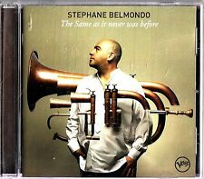STEPHANE BELMONDO The Same As It Never Was Before CD NEW 2011 Trumpet Jazz Verve