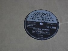 """THE PLAYBOYS 10"""" 78 RPM RECORD """"OVER THE WEEKEND/DOUBLE TALK""""."""