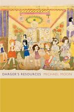 Darger's Resources by Michael Moon (2012, Paperback)