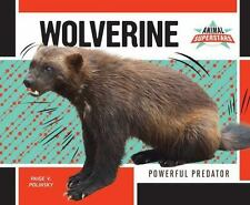 Wolverine: Powerful Predator (Animal Superstars)-ExLibrary