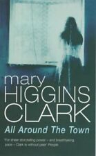All Around The Town,Mary Higgins Clark- 9780099218319