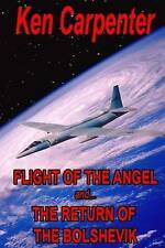 Flight of the Angel and The Return of the Bolshevik (Flight of the Angel Series)