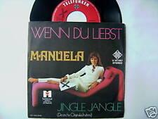"7"" MANUELA WENN DU LIEBST JINGLE JANGLE"