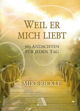 Mike Bickle-Weil er mich liebt (*NEU*)