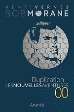 Les Nouvelles Aventures de Bob Morane - Duplication (00) : La Trilogie -...