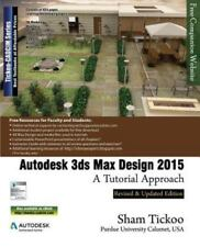 Autodesk 3ds Max Design 2015: A Tutorial Approach (Paperback or Softback)