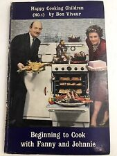 Happy Cooking Children (No.1) Beginning to Cook with Fanny and Johnnie - 1959