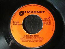 "Susan Cadogan – Love Me Baby - Magnet – MAG 36 - 7"""