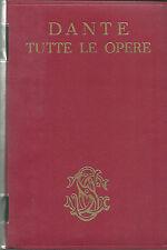 TUTTE LE OPERE, Dante, Sansoni 1965 **J201
