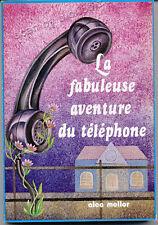 ALEC MELLOR, LA FABULEUSE AVENTURE DU TÉLÉPHONE