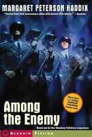 Among the Enemy [Shadow Children] [ Haddix, Margaret Peterson ] Used - Good