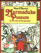 Pixie O'Harris 'MARMADUKE THE POSSUM in the cave of the gnomes. Pictorial h/c vg