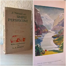 A Manual On Simple Perspective, L. A. Doust, (Hardback, 1938) [Colour Plates]
