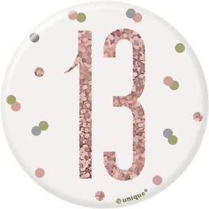 """UNIQUE - AGE 13 - 13TH BIRTHDAY BADGE - ROSE GOLD AND WHITE - 3"""""""