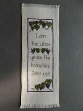 """Completed Cross Stitch Bookmark - Bible verse- John 15:5 """"I am the vine;."""""""