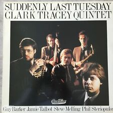 Clarke Tracey Quintet: suddenly last Tuesday (UK Cadillac sgc 1013 Stereo/NM)