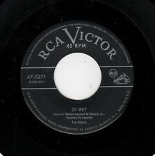 CLASSIC LOS ANGELES DOOWOP-ROBINS-RCA 5271-OH WHY/ ALL NIGHT BABY