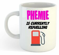 Phemie Is Currently Refuelling Mug Pink - Funny, Gift, Name, Personalised