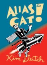 NEW - Alias the Cat by Deitch, Kim