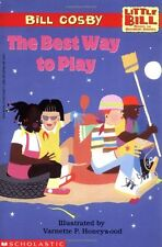 The Best Way to Play: A Little Bill Book for Beginning Readers, Level 3 (Oprahs