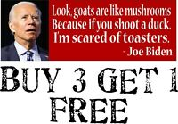 "Joe Biden - Goats Are Like Mushrooms - Funny Sticker 8.7"" x 3"" Bumper Sticker"