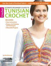 Ultimate Beginner's Guide to Tunisian Crochet (Paperback), Guzman. 9781609003418
