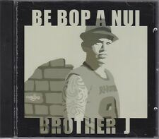 BROTHER J - be bop a nui CD