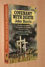 Covenant with Death JOHN HARRIS SOMME WW1 1963 PB 1sted? HISTORIC NOVEL