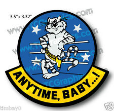 "Anytime, Babt ...! Bomber Military Decal Sticker ""TOMCATTERS"""