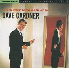 BROTHER DAVE GARDNER - IT'S BIGGER THAN BOTH OF US - CD