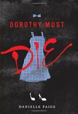 Complete Set Series Lot of 6 Dorothy Must Die books by Danielle Paige (Fantasy)