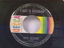 """RICKY NELSON """"I GOT A WOMAN / YOU DON'T LOVE ME ANYMORE"""" 45"""