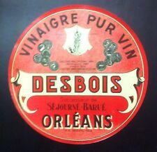 Vintage Étiquette ronde rouge pour tonneau DESBOIS ORLéANS VINAIGRE PUR VIN