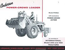 Equipment Brochure - Anderson Power-Crowd Loader for IH 340 460 Tractor (E5400)